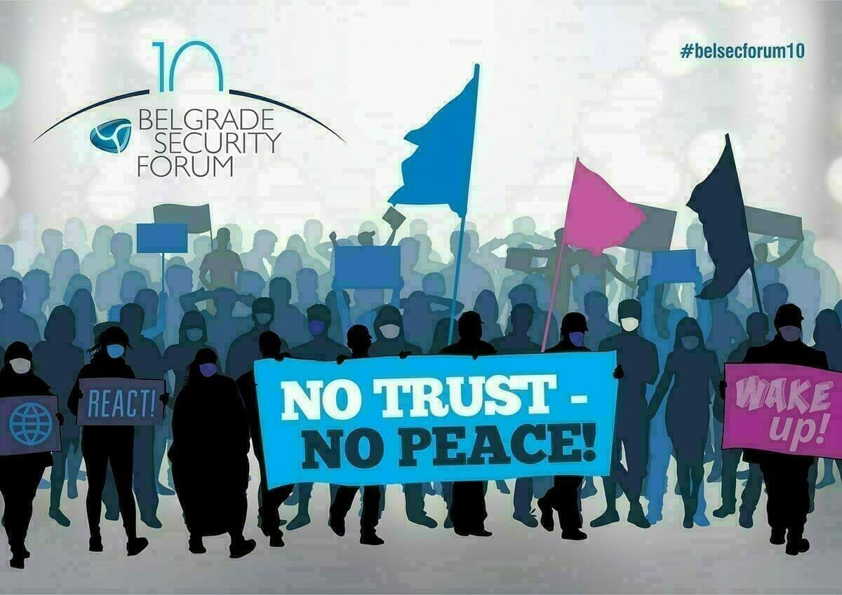 "10th Belgrade Security Forum throughout October – ""No Trust – No Peace""!"